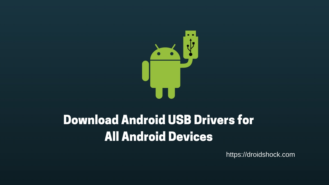 Download Android USB Drivers for All Android Devices
