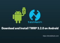 Download and Install TWRP 3.2.0 on Android