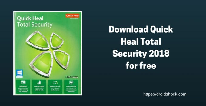 Download Quick Heal Total Security 2018 for free