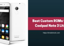 Best Custom ROMs for Coolpad Note 3 Lite